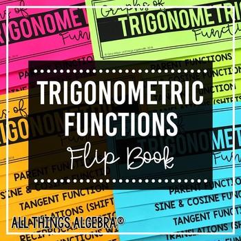 Graphs of Trigonometric Functions Flip Book