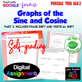 Graphs of the Sine and Cosine with Google™ Forms Self Grading Assignment Part 2