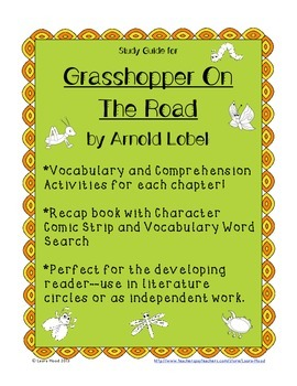 Grasshopper On the Road by Arnold Lobel: Study Guide