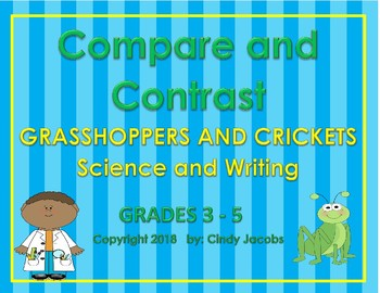 Grasshoppers and Crickets Compare and Contrast Writing Science