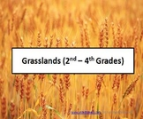 Grasslands (2nd to 4th Grade)
