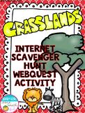 Grasslands Biome Internet Scavenger Hunt WebQuest Activity