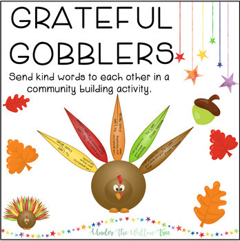 Grateful Gobblers - Community Building Activity (November/Thanksgiving)