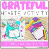 Grateful Writing Craftivity Hearts