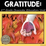 Gratitude: 2nd Grade Character Education Unit 3
