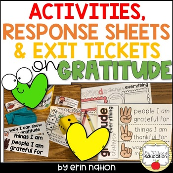 Gratitude Activities, Response Sheets, and Exit Tickets