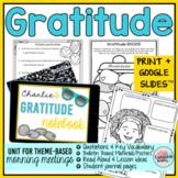Gratitude Activities w Digital Morning Meeting Slides