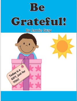Gratitude Activity-Be Grateful!