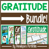 Gratitude BUNDLE:  All Gratitude Lessons and Activities