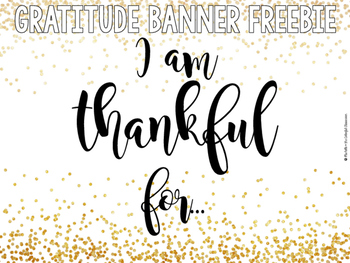 Gratitude Banner Freebie By Michelle And The Colorful Classroom