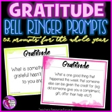 Distance Learning Gratitude Bell Ringers (editable) - 52 p