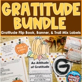 Gratitude Bundle:Flip Book, Banner, Editable Trail Mix Lab