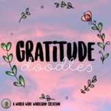 Gratitude Doodles Mindfulness Activity (PDF and Digital Versions)