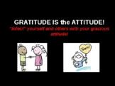 Gratitude IS the Attitude!