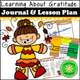 Thankfulness and Gratitude Lesson and Journal- Thanksgiving Edition