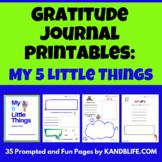 Gratitude Journal for Kids: My 5 Little Things
