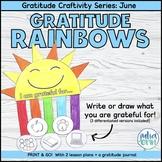 Gratitude June: Rainbows | Social Emotional | End of Year