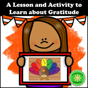 Gratitude Lesson Plan and Activity for Thanksgiving
