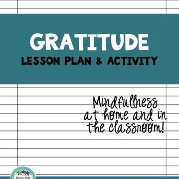 Gratitude Lesson and Bookmarks