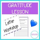 Gratitude Letter Workshop!