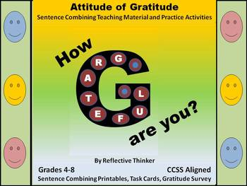 Gratitude Survey, Sentence Combining, & Literacy Center CCSS Writing Activities