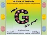 Gratitude Survey, Sentence Combining, & Literacy Center CCSS Writing Activities