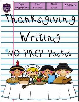 Gratitude (Thanksgiving Writing Packet No Prep)