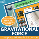Gravitational Force - Complete 5E Lesson - Fifth Grade