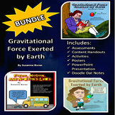 BUNDLE!  Gravitational Force Exerted by Earth: Activities, Doodle Dat, & PPt