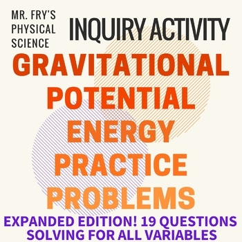 Gravitational Potential Energy Problems  HS-PS3-2