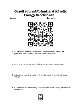 Gravitational Potential and Kinetic Energy QR Code Video Worksheet