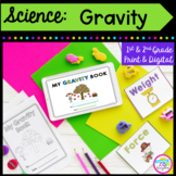Gravity Mini Unit- 1st & 2nd Grade