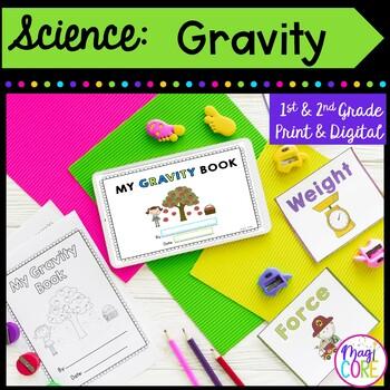 Gravity Mini Unit- 1st & 2nd Grade
