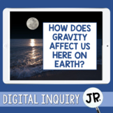 Gravity Digital Inquiry Jr.  |  3rd Grade  |  Distance Learning