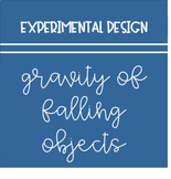 Gravity Experimental Design Bundle