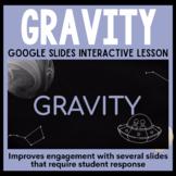 Gravity Google Slides Interactive Presentation