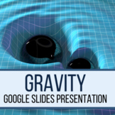 Gravity Google Slides Presentation
