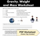 Gravity, Inertia, Weight and Mass Worksheet