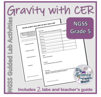 Gravity Labs with CER - 5th grade NGSS Guided Inquiry