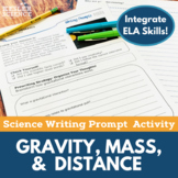 Gravity, Mass, & Distance- Writing Prompt Activity- Distance Learning