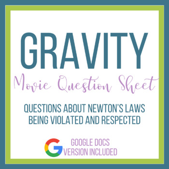 Gravity Movie Question Sheet Newton's Laws