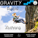 Gravity Notes and Presentation with Google Slides 5th Grade