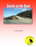 Gravity On The Road (520L) - Science Informational Text Re
