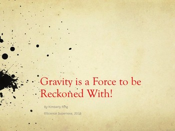 Gravity PPT and Student Notes