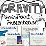 Gravity Powerpoint - Editable - Forces