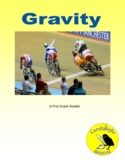 Gravity: The Invisible Force - Science Informational Txt -