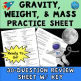 Gravity Worksheet - Weight, Mass, and Gravity Practice Worksheet