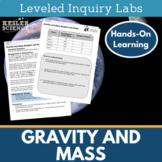 Gravity and Mass Inquiry Labs