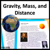 Gravity and Mass: Making an Argument From Evidence NGSS MS-PS2-4