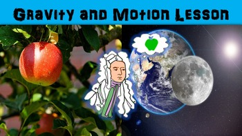 Gravity and Motion Lesson with Worksheet, Power Point, and